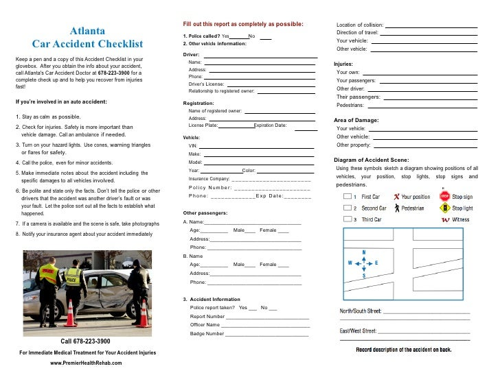 Fill out this report as completely as possible:                       Location of collision:              Atlanta         ...