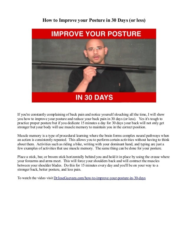 How to Improve your Posture in 30 Days (or less) If you're constantly complaining of back pain and notice yourself slouchi...