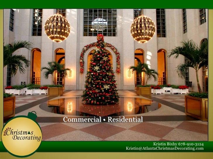 Commercial • Residential                                   Kristin Bixby 678-910-3124                   Kristin@AtlantaChr...