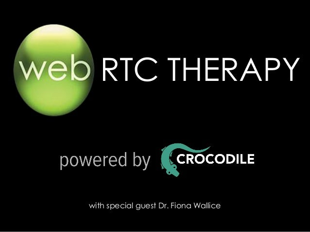 RTC THERAPY  with special guest Dr. Fiona Wallice