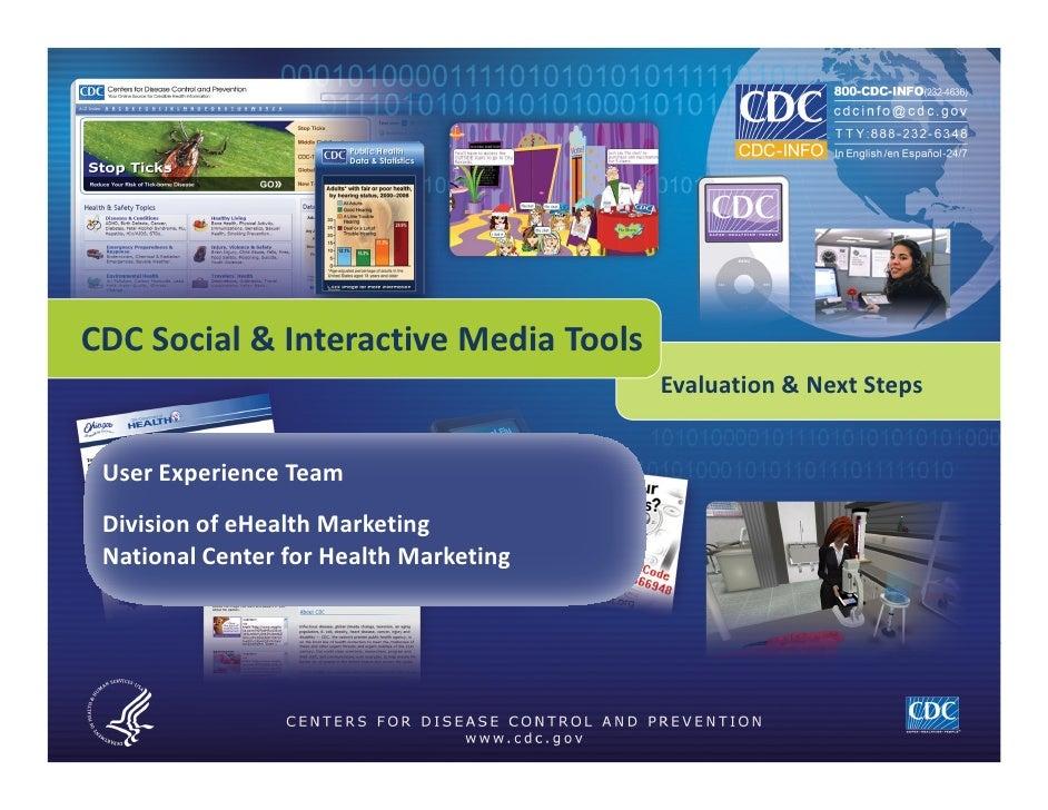 CDC Social & Interactive Media Tools                                             Evaluation & Next Steps        User Exper...