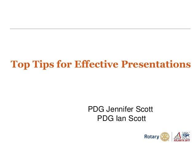 PDG Jennifer Scott PDG Ian Scott Top Tips for Effective Presentations