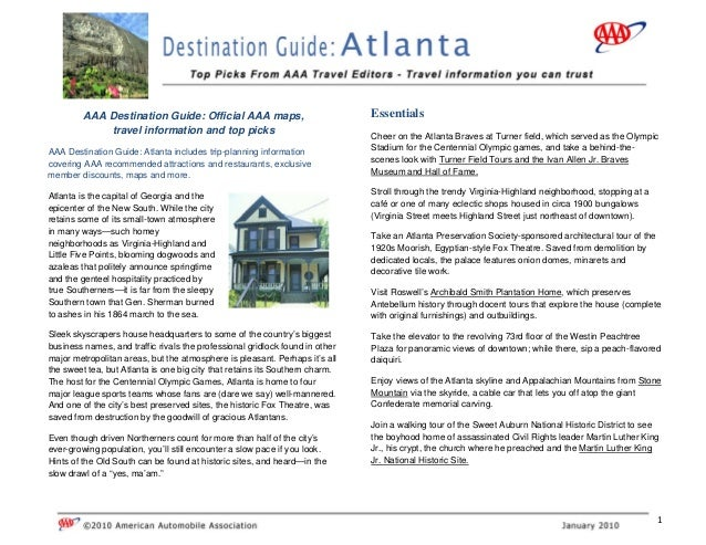 1  AAA Destination Guide: Official AAA maps, travel information and top picks AAA Destination Guide: Atlanta includes tr...