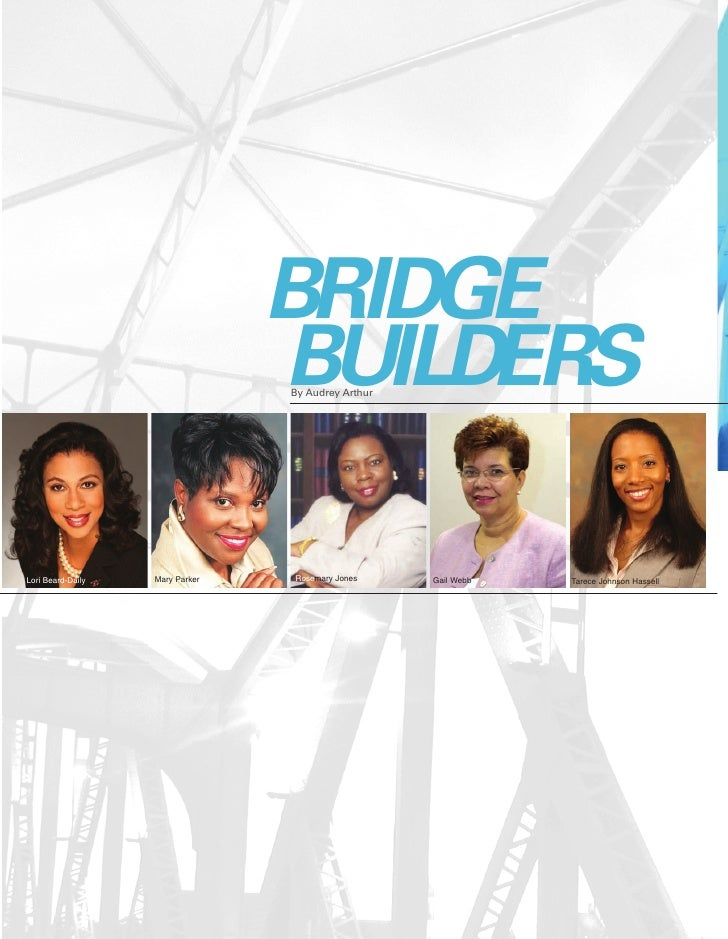 BRIDGE                                  BUILDERS                                  By Audrey Arthur                        ...