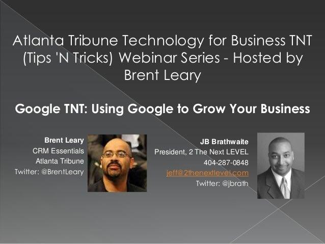 JB BrathwaitePresident, 2 The Next LEVEL404-287-0848jeff@2thenextlevel.comTwitter: @jbrathAtlanta Tribune Technology for B...