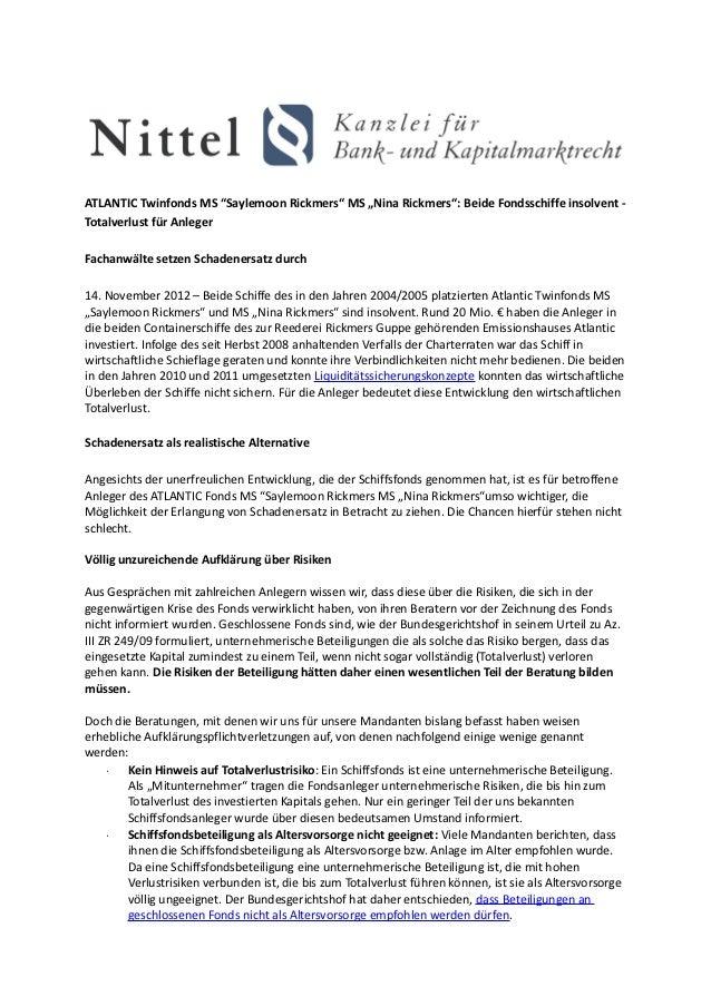 "ATLANTIC Twinfonds MS ""Saylemoon Rickmers"" MS ""Nina Rickmers"": Beide Fondsschiffe insolvent -Totalverlust für AnlegerFacha..."