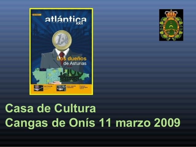Casa de Cultura Cangas de Onís 11 marzo 2009
