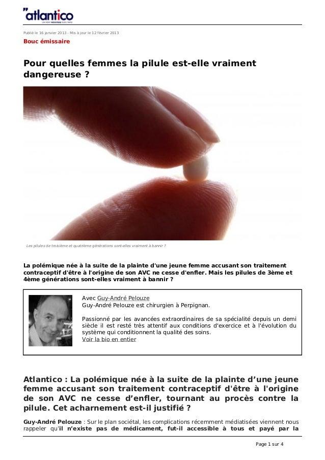 Publié le 16 janvier 2013 - Mis à jour le 12 février 2013Bouc émissairePour quelles femmes la pilule est-elle vraimentdang...