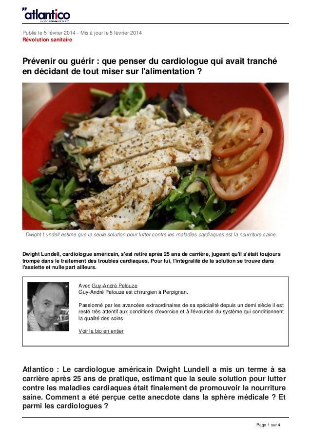Publié le 5 février 2014 - Mis à jour le 5 février 2014 Révolution sanitaire Prévenir ou guérir : que penser du cardiologu...