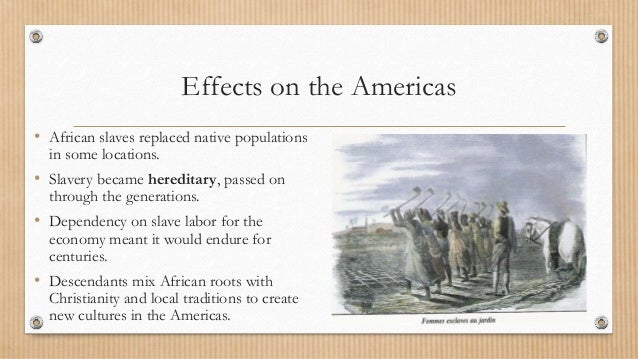 a paper on effects of the atlantic slave trade The impact of the trans-atlantic slave trade essay writing service, custom the impact of the trans-atlantic slave trade papers, term papers, free the impact of the trans-atlantic slave trade samples, research papers, help.