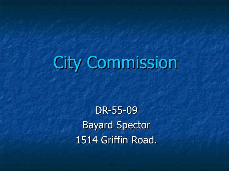 City Commission DR-55-09 Bayard Spector 1514 Griffin Road.