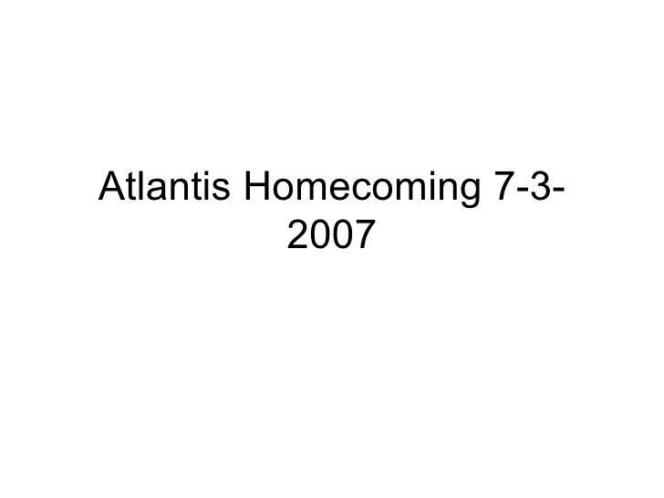 Atlantis Homecoming 7-3-2007