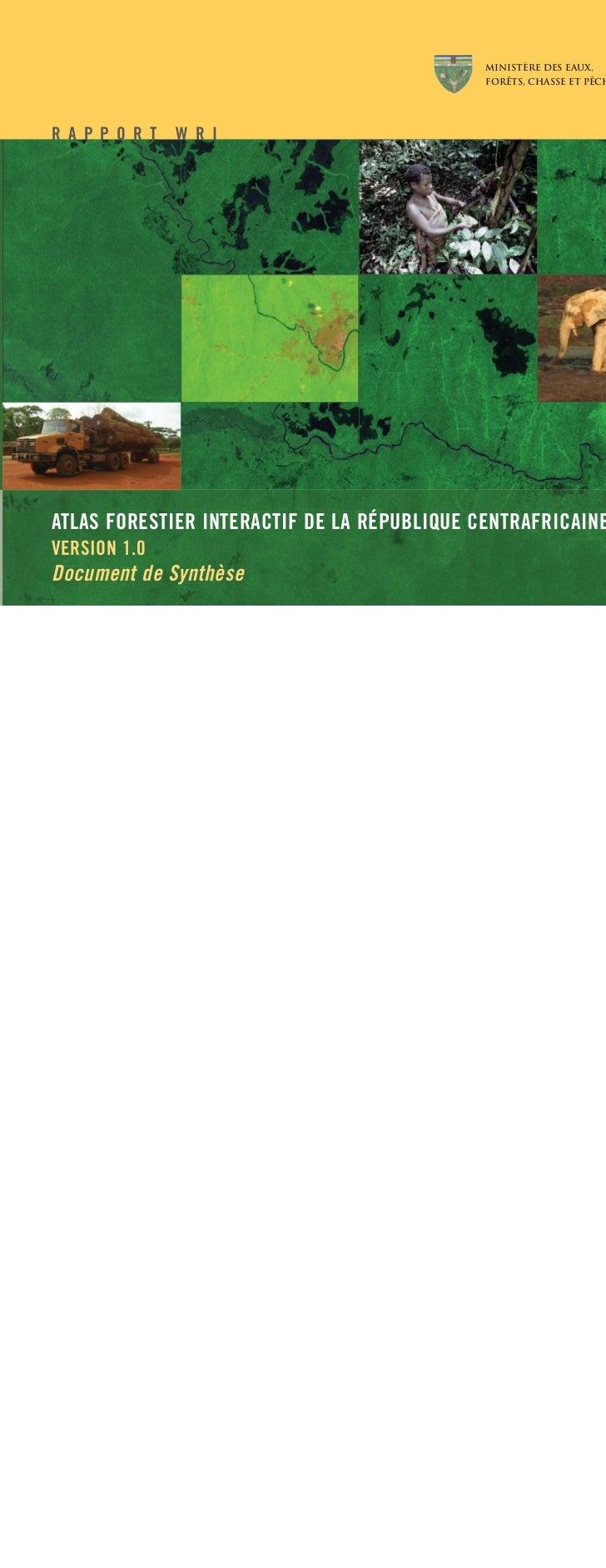 MINISTÈRE DES EAUX,                                             Forêts, chasse et PêCHER A P P O R T   W R IATLAS FORESTIE...