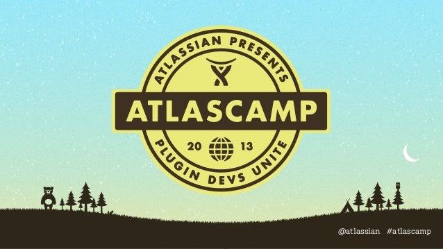 @atlassian #atlascamp