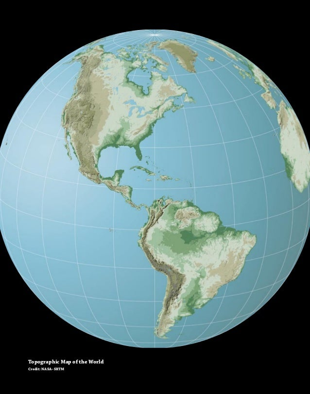 viiiTopographic Map of the WorldCredit: NASA–SRTM