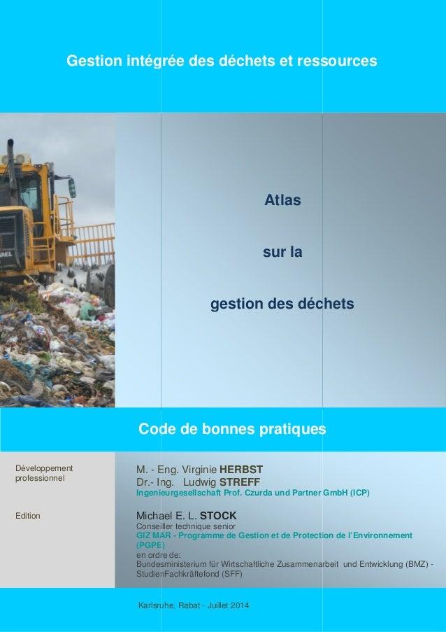 Gestion intégrée des déchets et ressources Code de bonnes pratiques Développement professionnel Edition M. - Eng. Virginie...