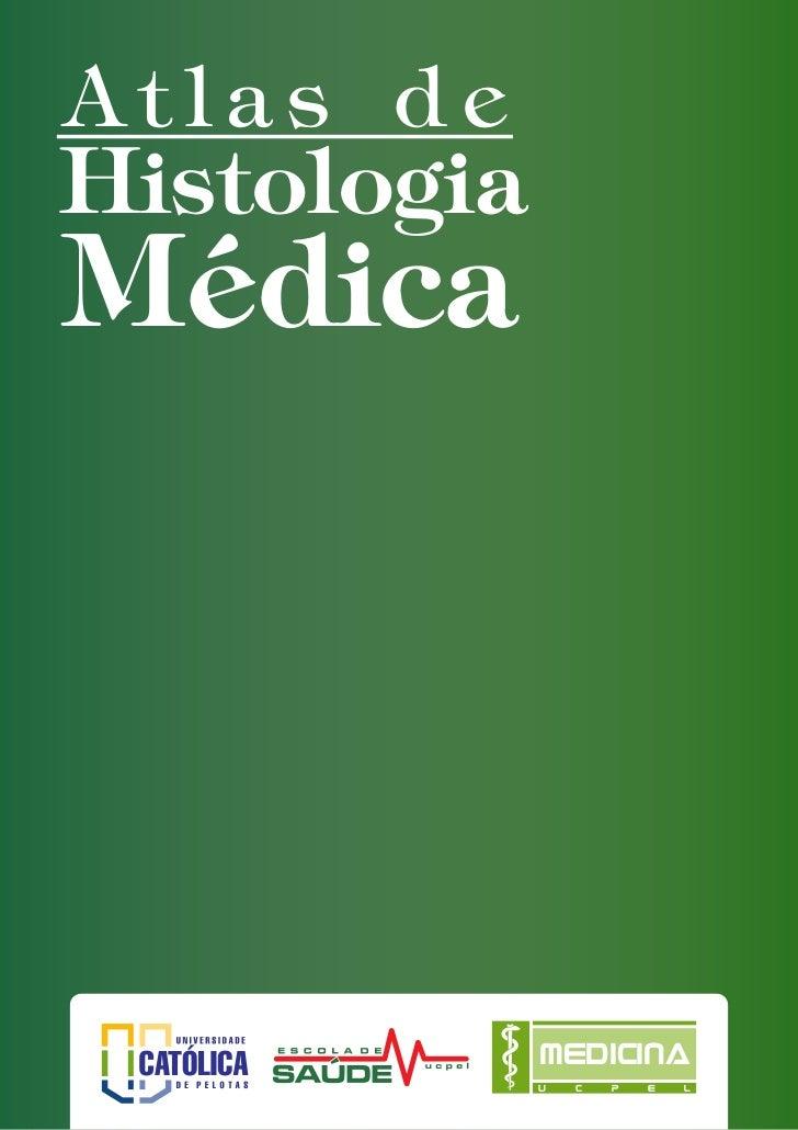 Atlas deHistologiaMédica             MEDICINA             U   C   P   E   L