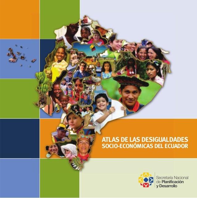 ATLAS DE LAS DESIGUALDADES SOCIO-ECONÓMICAS DEL ECUADOR