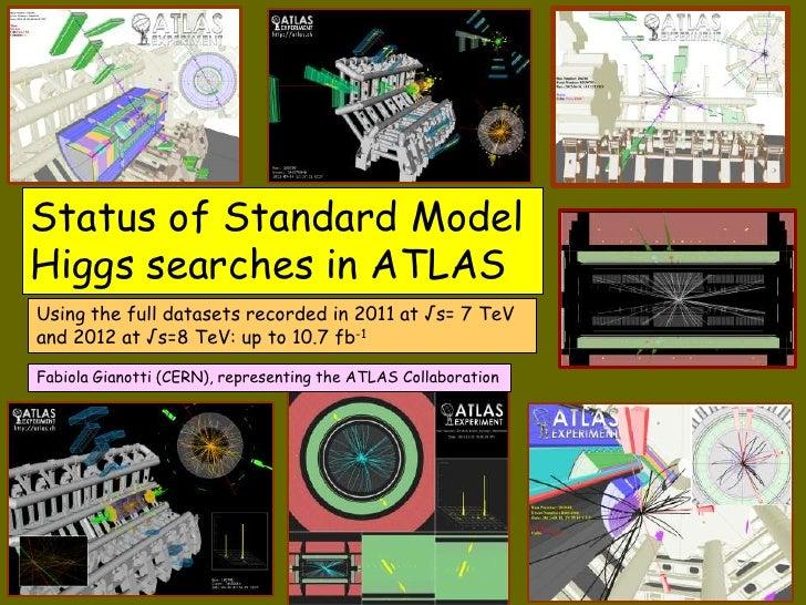 Status of Standard Model                      Fabiola Gianotti (CERN),                                               repre...