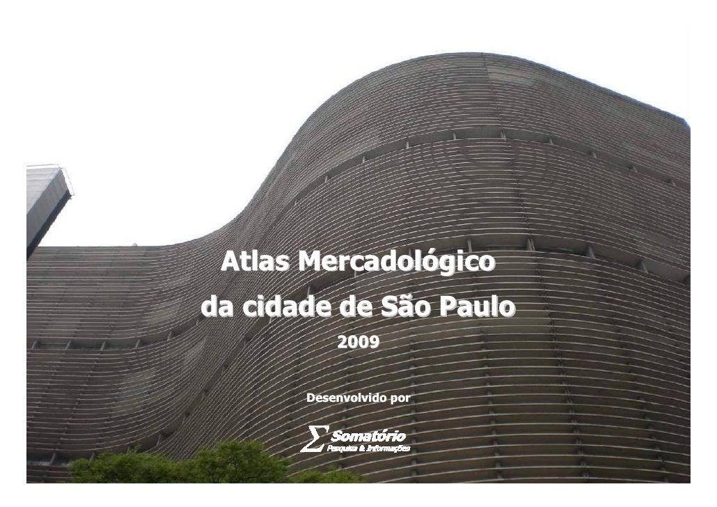 1                          Atlas Mercadológico                   da cidade de São Paulo                                   ...