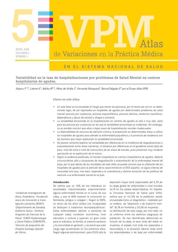 5 MAYO, 2008 VOLUMEN 3 NÚMERO 1     Variabilidad en la tasa de hospitalizaciones por problemas de Salud Mental en centros ...