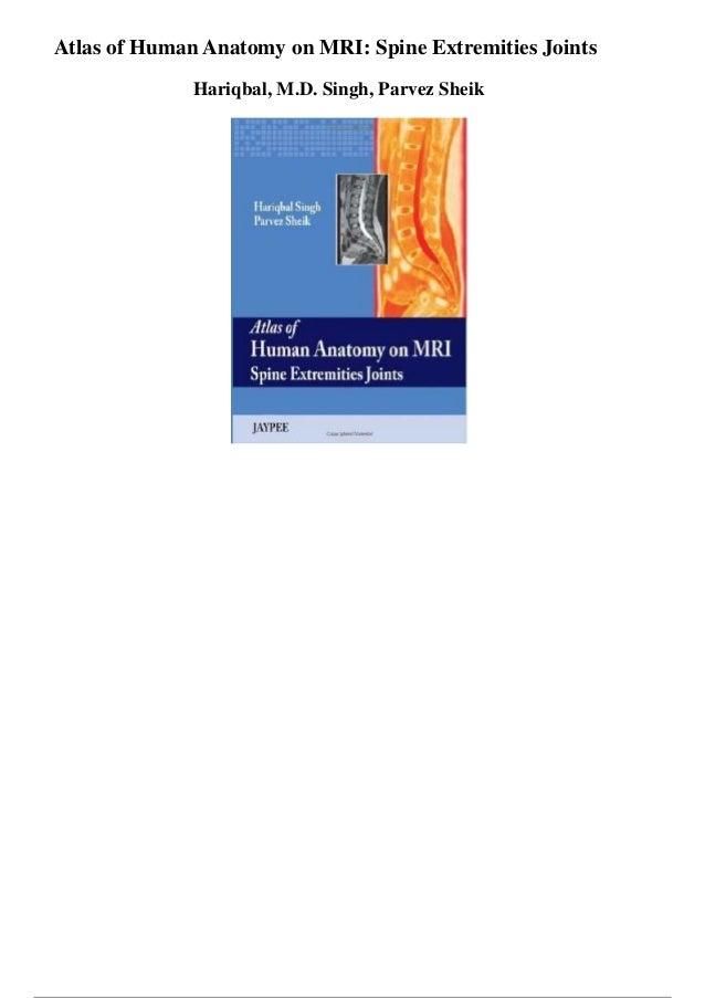 Atlas of human anatomy on mri spine extremities joints pdf