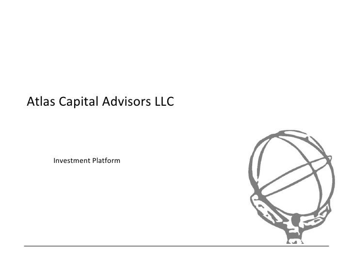 Atlas Capital Advisors LLC       Atlas Equity Platform       Jonathan Tunney CFA     Chief Investment Officer     www.atla...