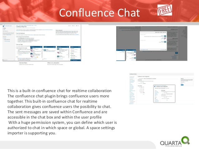 confluence chat This is a built-in confluence chat for realtime collaboration.
