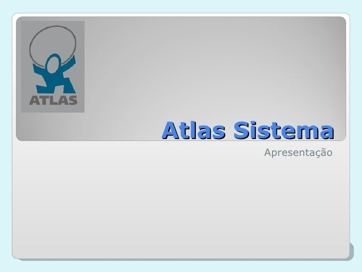 Atlas  Sistema Apresentação