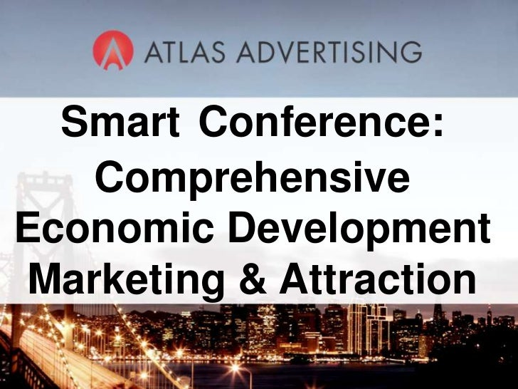 SmartConference: Comprehensive Economic Development Marketing & Attraction<br />