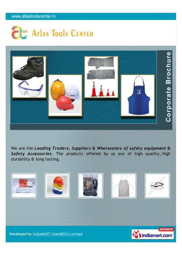 We are the Leading Traders, Suppliers & Wholesalers of safety equipment &Safety Accessories. The products offered by us ar...
