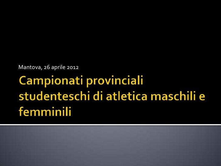 Mantova, 26 aprile 2012