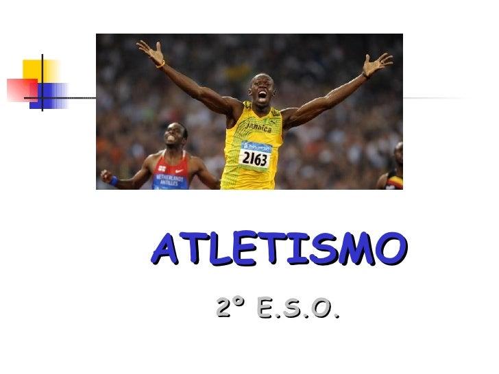ATLETISMO 2º E.S.O.