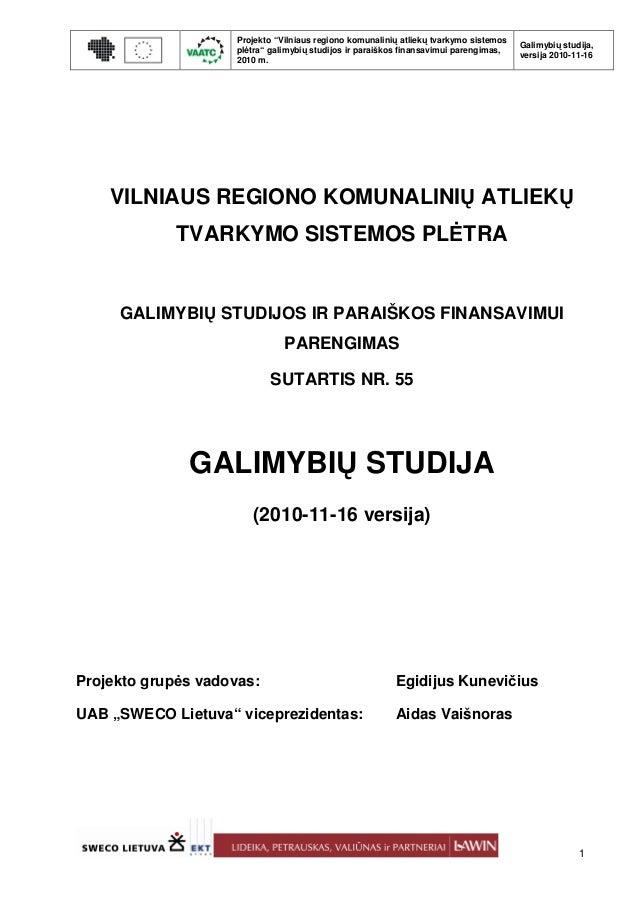 """Projekto """"Vilniaus regiono komunalinių atliekų tvarkymo sistemos                                                          ..."""