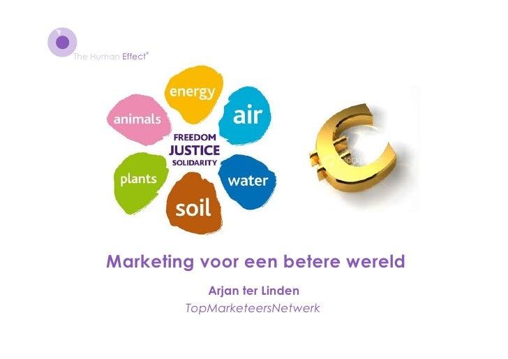 ®The Human Effect       Marketing voor een betere wereld                      Arjan ter Linden                   TopMarket...