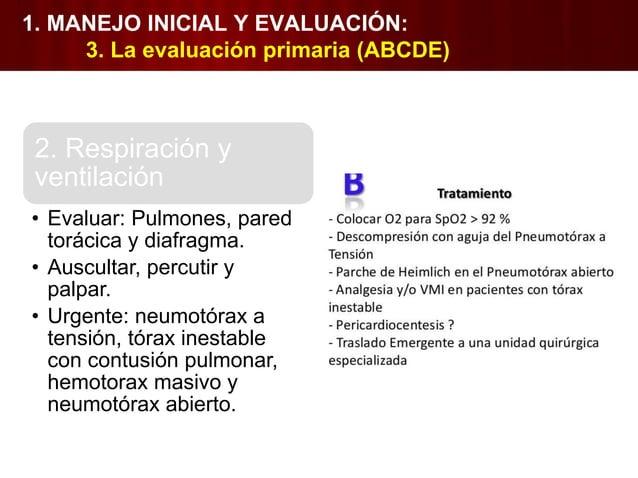 4. Evaluación neurológica • Nivel de conciencia • Respuesta pupilar. • Signos de lateralización. • Nivel de lesión medular...