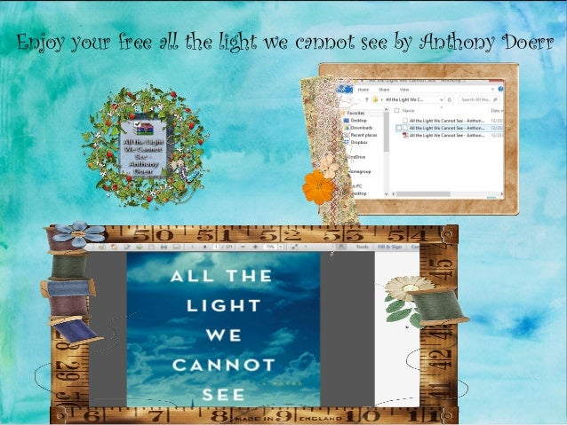 Download Free All Light We Cannot See A Novel By Anthony Doerr