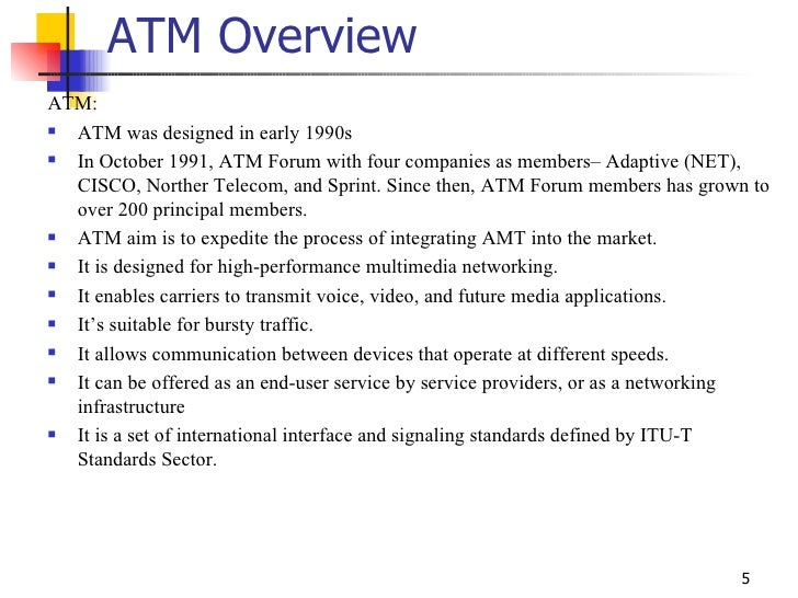 asynchronous transfer mode net essay Telecommunication is the transmission of signs, signals, messages, words,  writings, images  arpanet eventually merged with other networks to form the  internet while internet development was  the atm protocol allows for the side -by-side data transmission mentioned in the second paragraph it is suitable for  public.