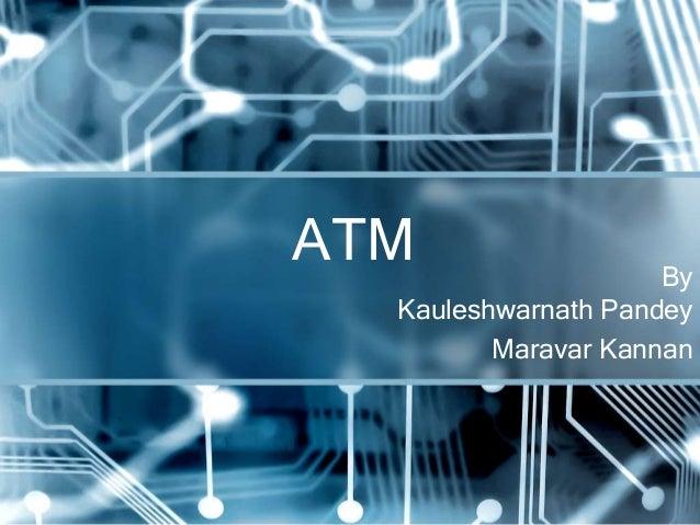 ATM                  By  Kauleshwarnath Pandey         Maravar Kannan