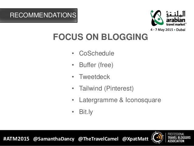 FOCUS ON BLOGGING • CoSchedule • Buffer (free) • Tweetdeck • Tailwind (Pinterest) • Latergramme & Iconosquare • Bit.ly REC...