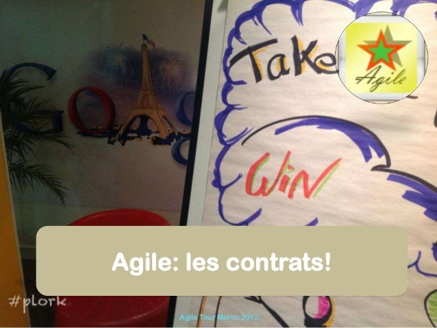 Agile: les contrats!      Agile Tour Maroc 2012