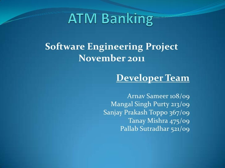 Software Engineering Project       November 2011                Developer Team                    Arnav Sameer 108/09     ...