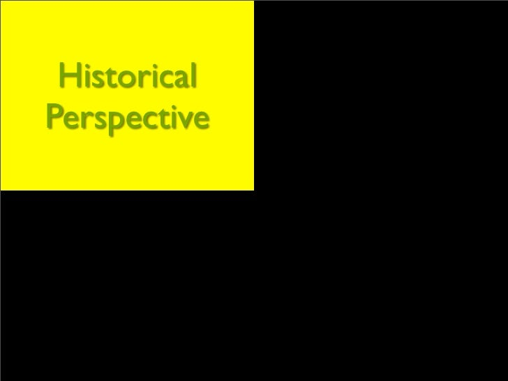Historical    Our Beliefs Perspective    & Principles    Knowledge                Why It All Areas & Best                M...