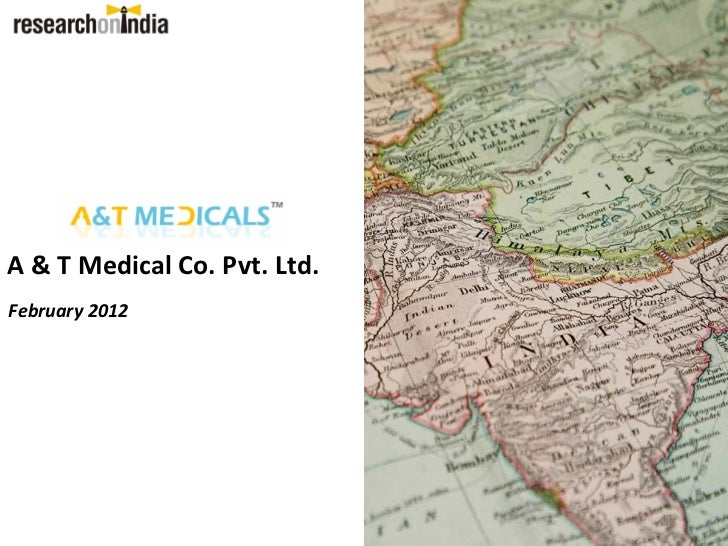 A & T Medical Co. Pvt. Ltd.February 2012