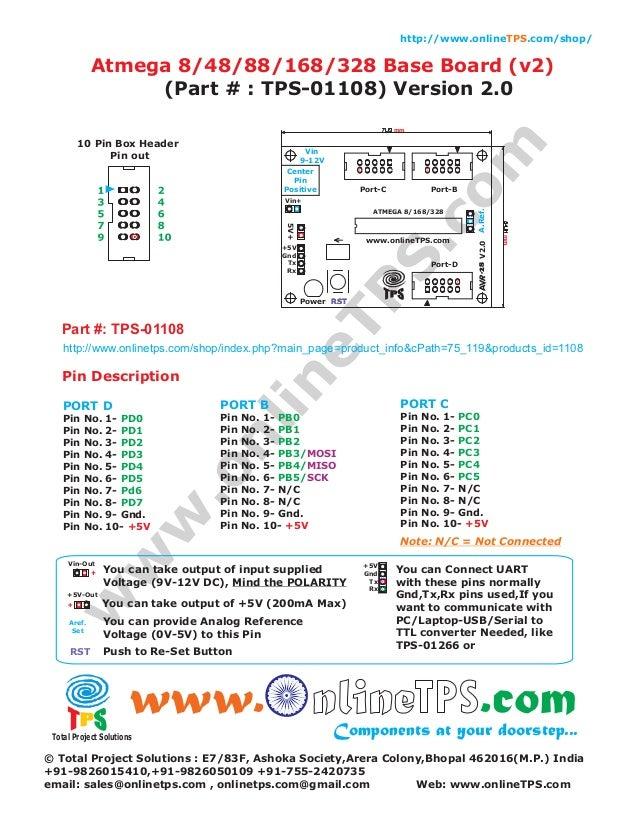 http://www.onlineTPS.com/shop/  Atmega 8/48/88/168/328 Base Board (v2) (Part # : TPS-01108) Version 2.0  Vin 9-12V Center ...