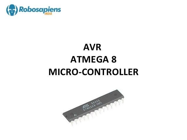 AVR    ATMEGA 8MICRO-CONTROLLER