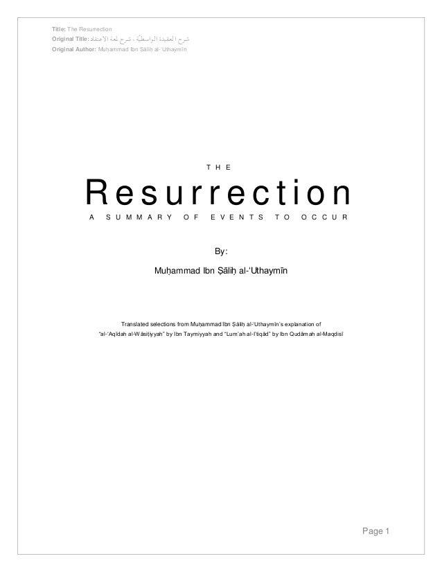 Title: The Resurrection  Original Title: شرح العقيدة الواسطيّة ، شرح لمعة الاعتقاد  Original Author: Muḥammad Ibn Ṣāliḥ al...