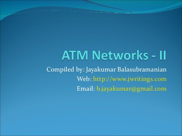 ATM Networks - II