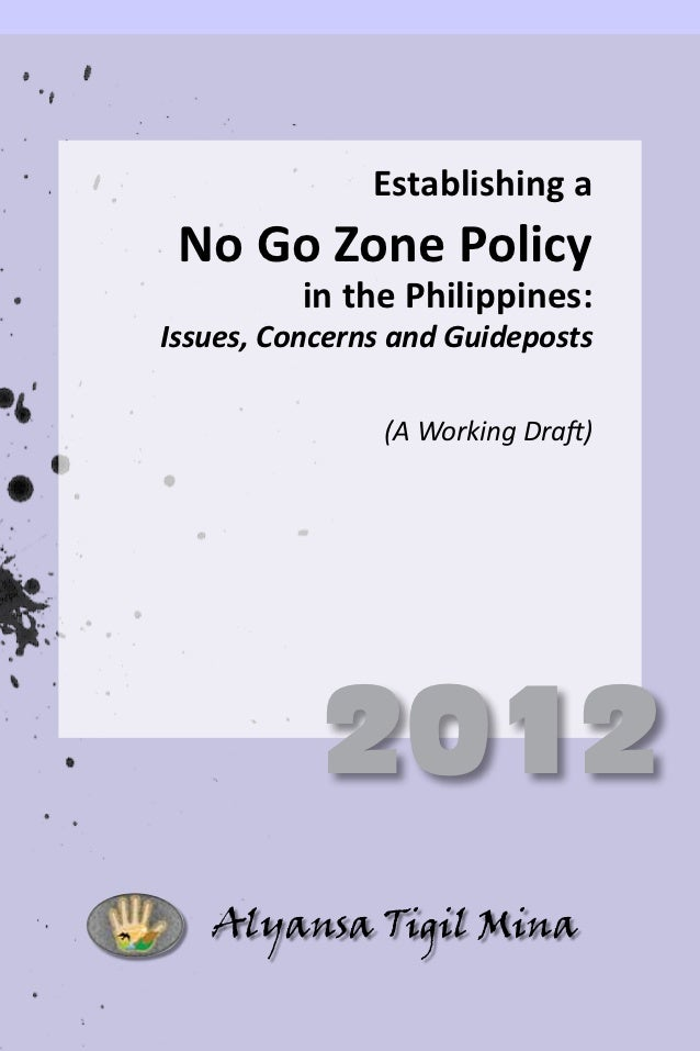 Establishing a                                   No Go Zone Policy                                  in the Phili...
