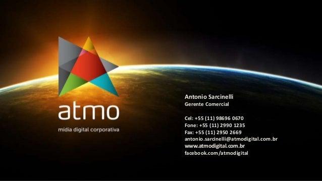 Antonio Sarcinelli Gerente Comercial Cel: +55 (11) 98696 0670 Fone: +55 (11) 2990 1235 Fax: +55 (11) 2950 2669 antonio.sar...